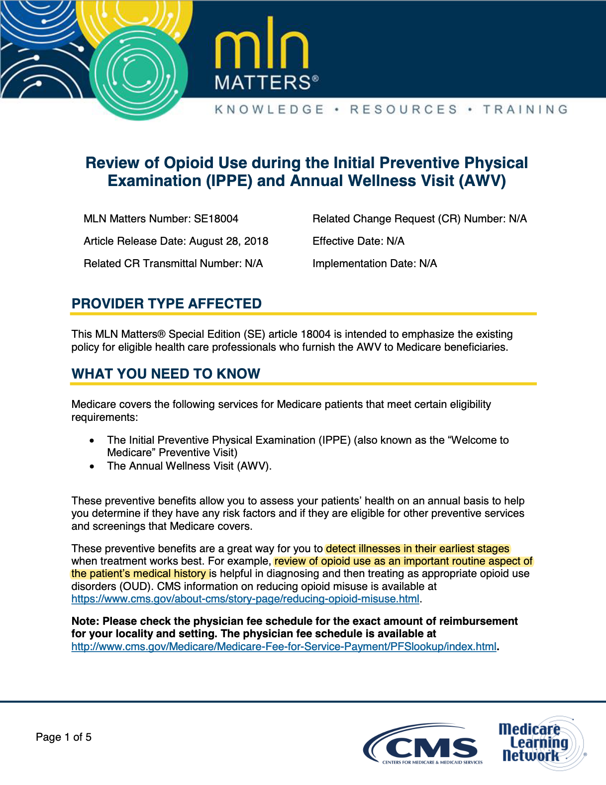 Download Review of Opioid Use during the Initial Preventive Physical Examination and Annual Wellness Visit in PDF format.