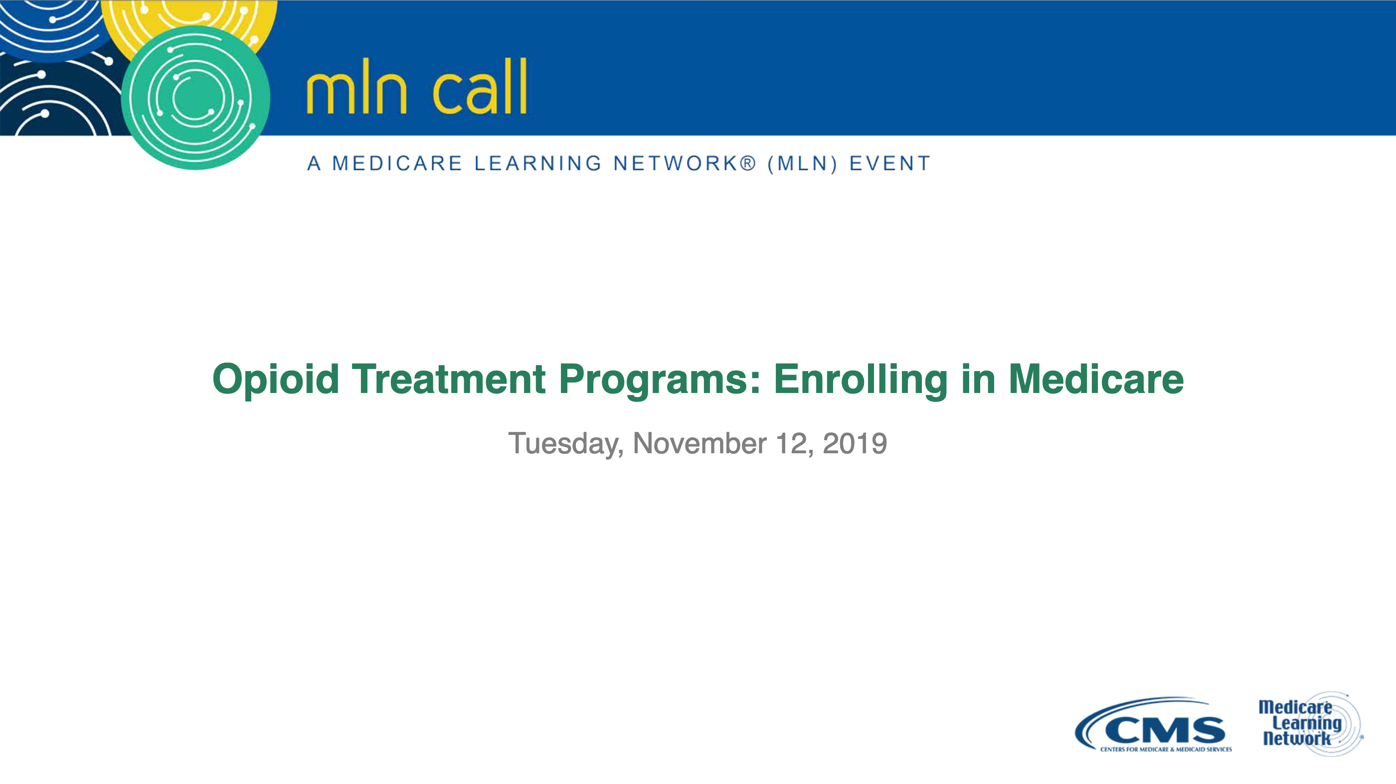 Download Opioid Treatment Programs: Enrolling in Medicare in PDF format.