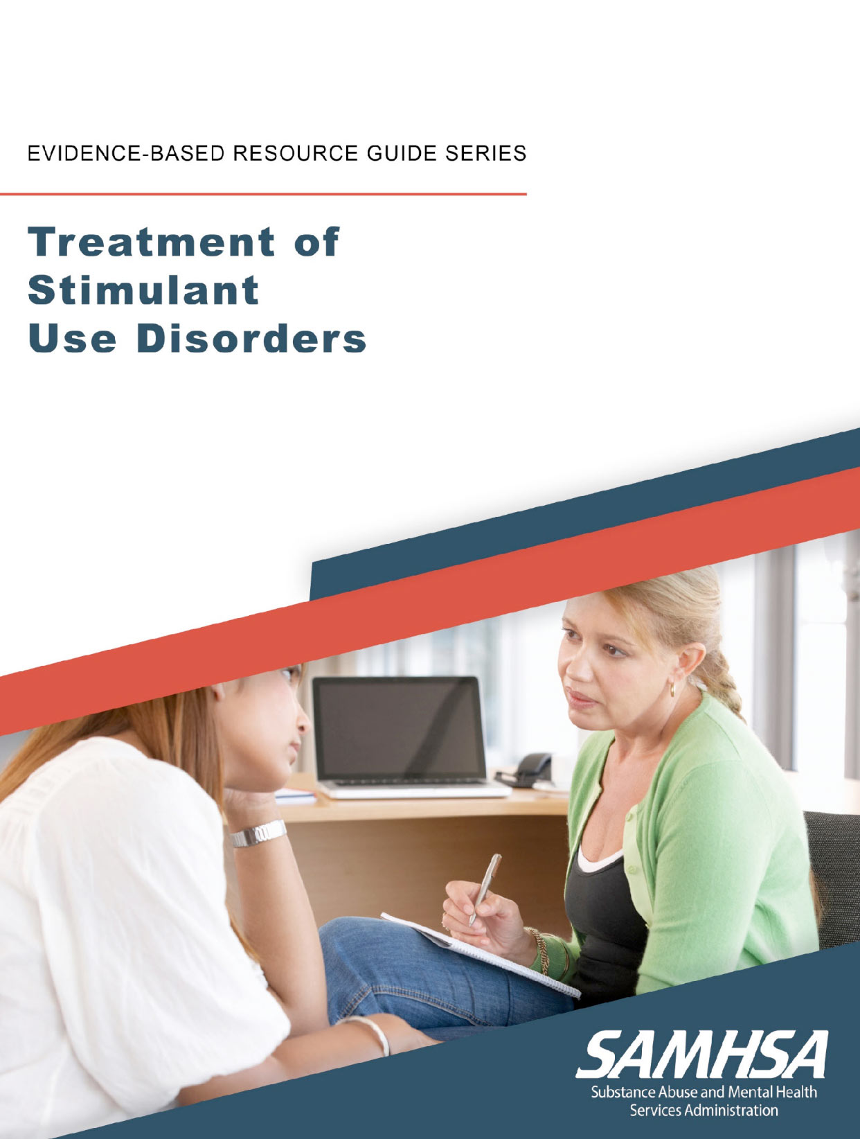 Read Treatment of Stimulant Use Disorders on SAMHSA.gov.