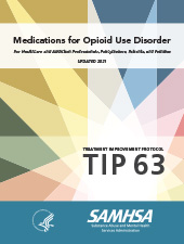 Read Treatment Improvement Protocol: Medications for Opioid Use Disorder on SAMHSA.gov.
